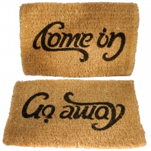 Doormat ambiguous message: ' Come in' and 'Go away'.
